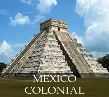 MEXICO COLONIAL